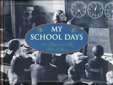 MY SCHOOL DAYS. A RECORD OF MY SCHOOL YEARS. VGC. THE BOOK COMPANY