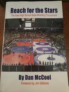 Reach for the Stars: The Iowa High School State Wrestling Tournament Dan McCool