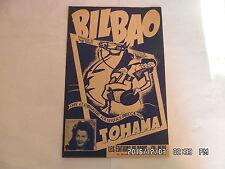 PARTITION BILBAO PAR TOHAMA PAROLES DE N.BARCY MUSIQUE DE PAULE MURAY   H57