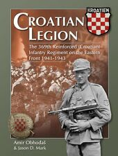 Croatian Legion: The Reinforced Inf.Rgt.369 at Stalingrad