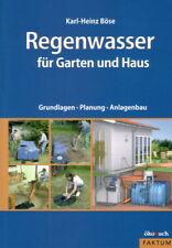 Regenwasser für Haus & Garten. Bewässerung & Trinkwasser. Anlagen selber bauen.