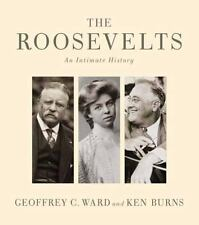 The Roosevelts : An Intimate History by Ken Burn HISTORY BIO HARDCOVER NEW!