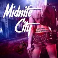 MIDNITE CITY - THERE GOES THE NEIGHBOURHOOD   CD NEW