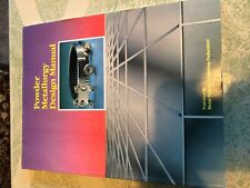 Powder Metallurgy Design Manual -Metal Powder Industries Federation 1989