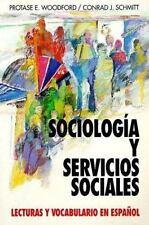 Sociologia Y Servicios Sociales: Lecturas Y Vocabulario En Espanol, (Sociology