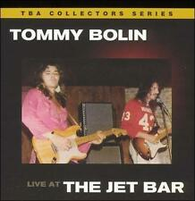Live at the Jet Bar 1976 by Tommy Bolin (CD, Dec-2004, Tommy Bolin Archives)