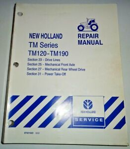 New Holland TM120 TM130/140/155 TM175 TM190 Tractor FWD PTO AXLES Repair Manual