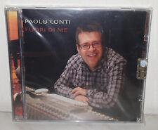 CD PAOLO CONTI - FUORI DI ME - NUOVO NEW