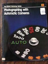The KODAK Workshop Series: Photographing with Automatic Cameras (store#5537)