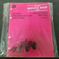 John Deere JD401 Tractor Loader JD401-A Loader Operator's Manual OM-T37835 Is I1