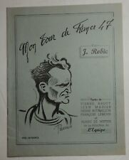 """Rare """"MON TOUR DE FRANCE 47"""" de Jean ROBIC avec L EQUIPE et PELLOS"""