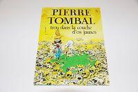 Pierre Tombal T8 Trou dans la couche d'os jaunes EO / Cauvin / Hardy // Dupuis