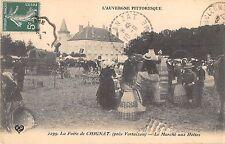 CPA 63 LA FOIRE DE CHIGNAT PRES VERTAIZON LE MARCHE AUX HOTTES