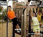 Math on the Playground (Welcome Books: Math in My World)-ExLibrary