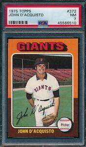1975 Topps Set Break # 372 John D'Acquisto PSA 7 *OBGcards*