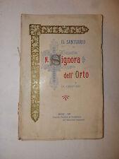 Storia Folklore, Santuario N. Signora Orto 1910 Modena Immacolata Concezione