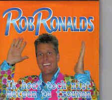 Rob Ronalds-Ik Hoef Toch Niet Meteen Te Trouwen cd single