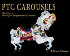 PTC Carousels: The History of Philadelphia Toboggan Company Carousels