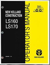 New Holland LS160 LS170 Skid Loader Operator's Manual 86585958