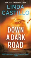 Down a Dark Road, Paperback by Castillo, Linda, Brand New, Free P&P in the UK