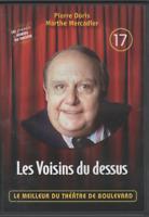 Meilleur Du Theatre De Boulevard Dvd 17 Les Voisins Du Dessus Pierre Doris