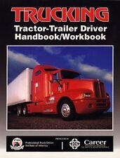 Trucking: Tractor-Trailer Driver Handbook/Workbook