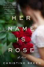 Her Name Is Rose (Paperback or Softback)