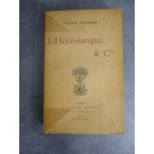 Apollinaire Guillaume L'Hérésiarque Paris Stock 1910 Edition originales sur un b