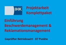 Projektarbeit Geprüfter Betriebswirt IHK Beschwerdemanagement Reklamationsmanage