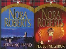 Winning Hand  & Perfect Neighbor by Nora Roberts...