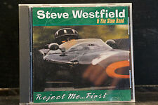 Steve Westfield & The Slow Band - Reject Me...First