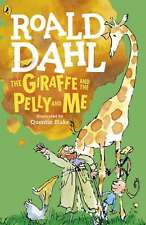 The Giraffe and the Pelly and Me (Dahl Fiction) by Dahl, Roald