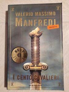 Valerio Massimo Manfredi - I cento cavalieri