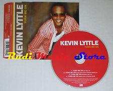 CD Singolo KEVIN LYTTLE Turn me on 2003 germany ATLANTIC ATO167CD(S1**)no mc dvd
