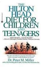 The Hilton Head Diet for Children and Teenagers: The Safe Adn Effective Program
