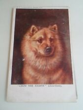 """CHOW CHOW """"Chow The Eighth"""" Vintage PC by C W Faulkner+Co London -  §A1783"""