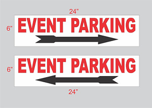 "EVENT PARKING with Arrow 6""x24"" RIDER SIGNS Buy 1 Get 1 FREE 2 Sided Plastic"