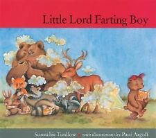 Excellent, Little Lord Farting Boy, Scootchie Turdlow, Book