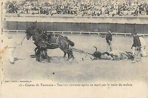 CPA 13 COURSE DE TAUREAUX TAUREAU ENTRAINE APRES SA MORT PAR LE TRAIN DE MULETS