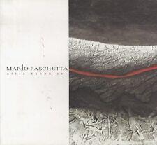 Mario Paschetta: Oltre Tannoiser.