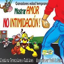 Gandadores Edad Temprana Mostrar AMOR NO INTIMIDACION! by Todd Jones (2013,...