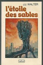 L'Étoile des sables.Jean-Jacques WALTER.Belfond  SF12