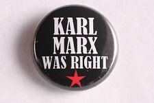 "Karl Marx Was Right German Communist Socialist 1"" Button Badge Anti-Capitalist"
