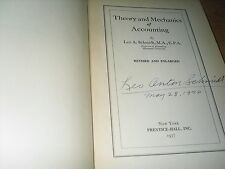 Theory and Mechanics of Accounting Signed by Leo Anton Schmidt 1937