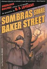 EO ESPAGNOLE PASTICHES SHERLOCK HOLMES + LOVECRAFT : SOMBRAS SOBRE BAKER STREET