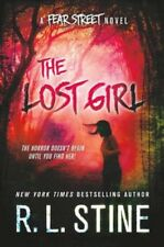 The Lost Girl: A Fear Street Novel by R. L. Stine - HARDCOVER - BRAND NEW!
