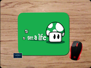 MARIO MUSHROOM GET A LIFE FUNNY PC MOUSE PAD DESK MAT HOME OFFICE SCHOOL GIFT
