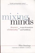 MIXING MINDS - Pilar Jennings Power of relationship in psychoanalysis & Buddhism