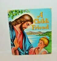 A CHILD'S FRIEND - Story of Jesus - Whitman Tell-a-Tale Book, 1953 Hardback