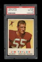 1959 Topps FB #155 Jim Taylor Green Bay Packers ROOKIE CARD PSA 6 EX-MT !!!